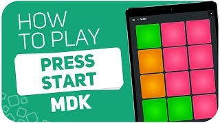 Скачать How To Play PRESS START MDK SUPER PADS Kit START
