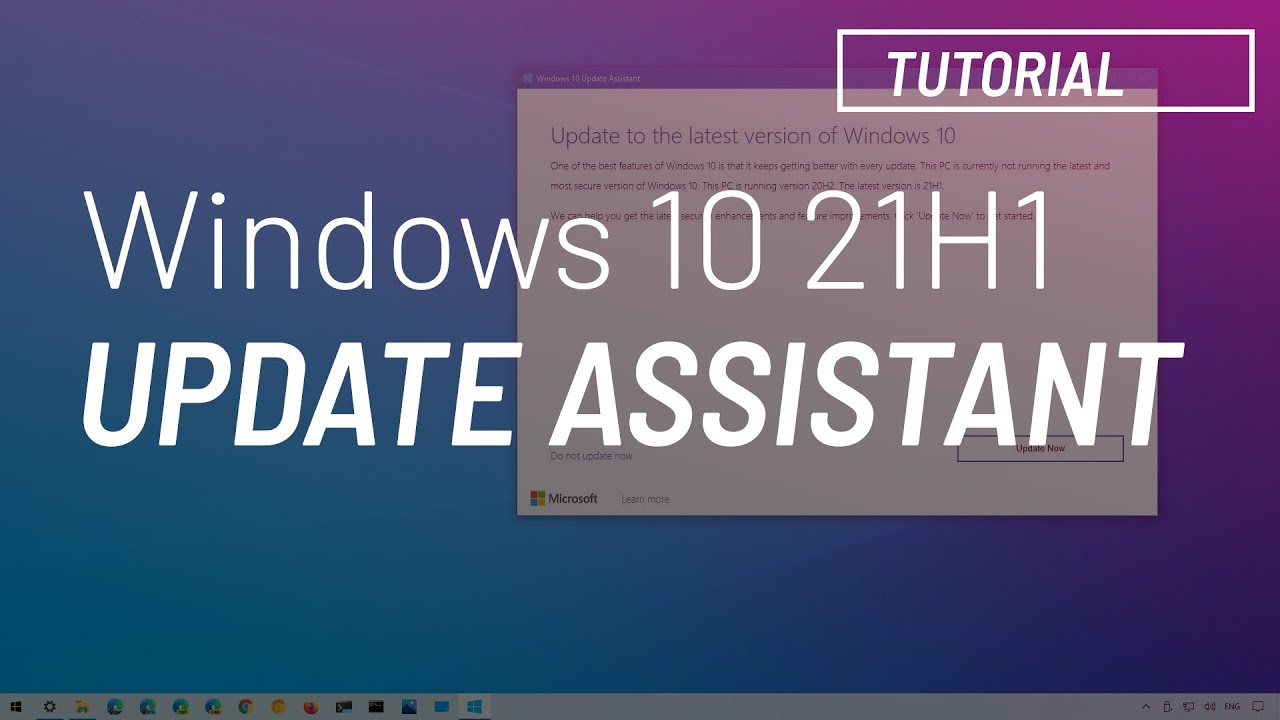 Download Windows 10 May 2021 Update, 21H1: Update Assistant install tutorial