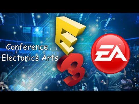 Conference Electronics Arts - E3 2017