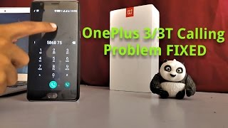 OnePlus 3/3T Call NOT Working In Nougat (FIX)(Read The Description)