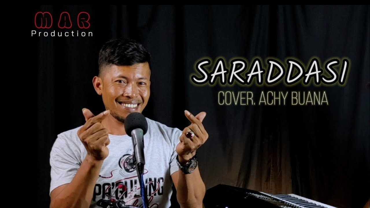 Download Saraddasi - Cipt.Djauzi Saleh    Cover Achy Buana
