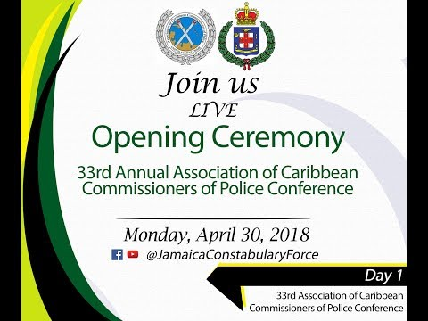 Association of Caribbean Commissioners of Police 33rd Annual General Meeting and Conference