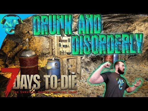 7D2D Drunk and Disorderly 🍺 Fist Fighting Zombies 💪 and Gettin' Loots! 7 Days to Die E69