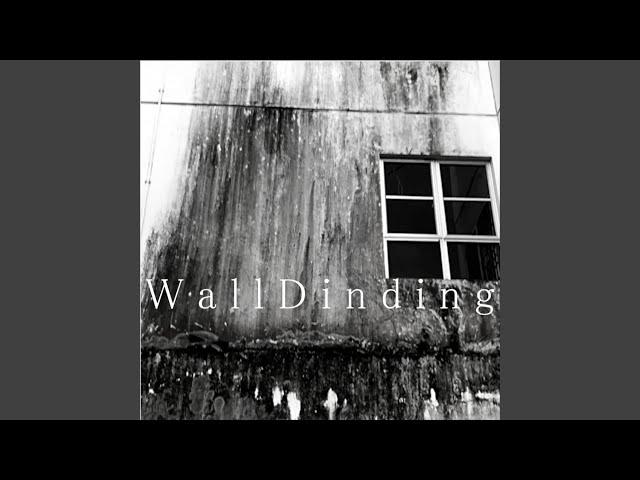 WallDinding
