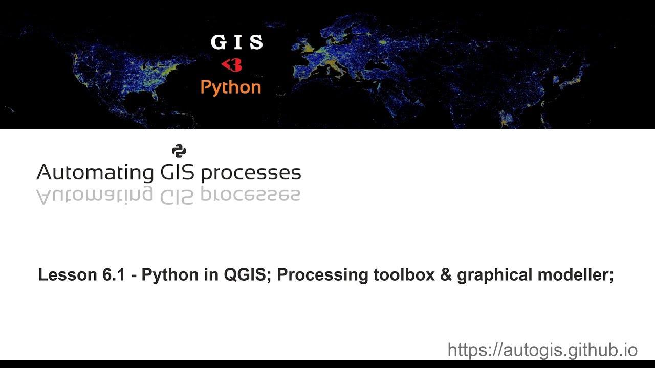 AutoGIS Lesson 6 1 - Python in QGIS