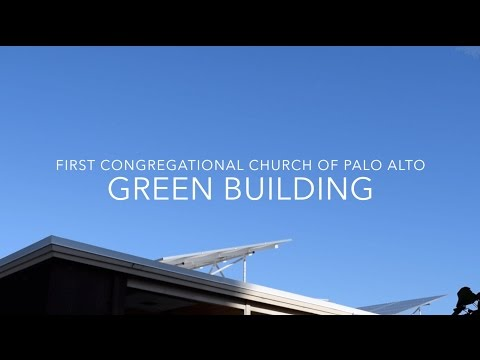 First Congregational Church of Palo Alto: Green Building