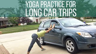 Short yoga practice for long car trips