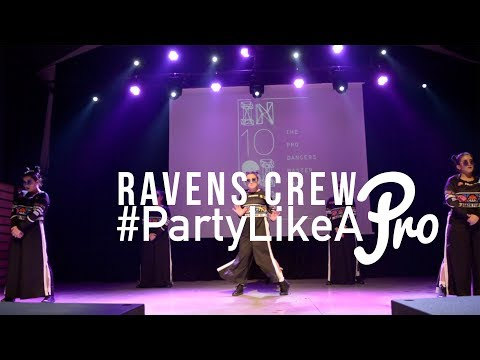 Ravens Crew | Party Like A Pro 2018 Showcases | In10sive Mastercamp Greece