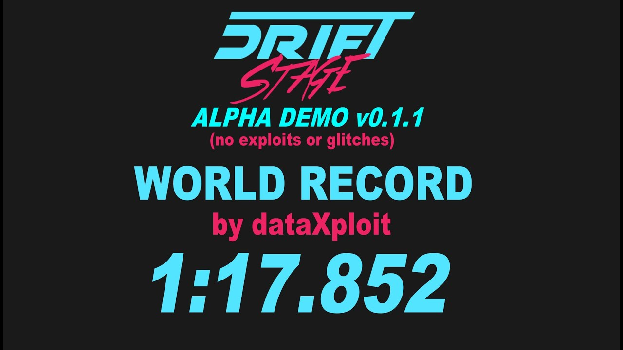 Drift Stage [Early Alpha Demo] by Super Systems