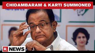 INX Media Case: P Chidambaram & Son Karti Summoned By Delhi Court On April 7