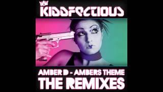 Amber D - Ambers Theme (Original Mix) [Kiddfectious]