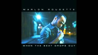 "Marlon Roudette - ""When The Beat Drops Out"""