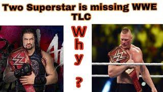 Two Major superstar is missing WWE TLC P.P.V   Shocking news   Wrestle Bangla