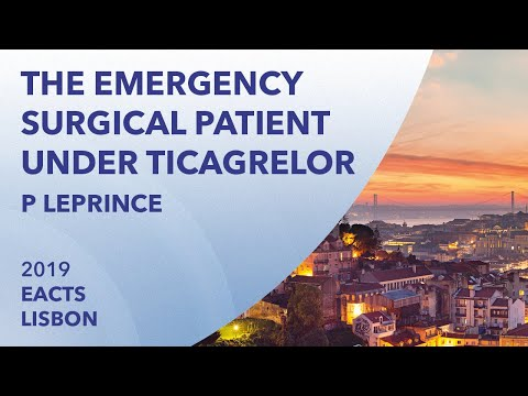 The emergency surgical patient under Ticagrelor | Pascale Leprince | EACTS 2019