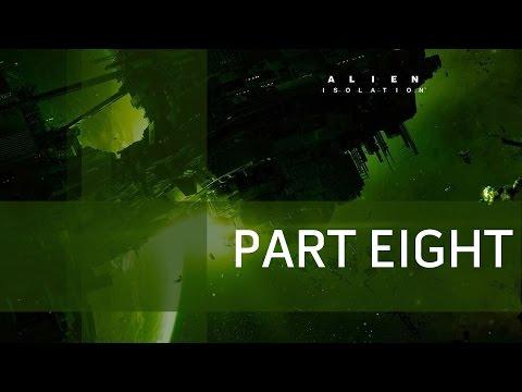 Alien Isolation - Part 8 - Paranoid Android