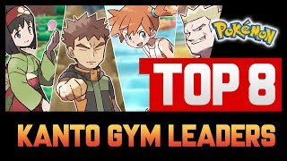 TOP 8 KANTO GYM LEADERS! (Gen.1 Pokemon) | RICKACHU