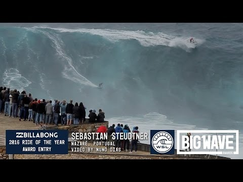 Sebastian Steudtner at Nazare - 2016 Billabong Ride of the Year Entry - WSL Big Wave Awards