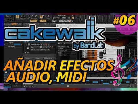 cakewalk-by-bandlab:-aÑadir-efectos-de-audio,-midi,-usando-la-consola-de-mezcla.-tutorial-06-español