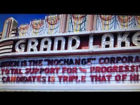 """Oakland Grand Lake Theater Marquee Calls Sen Joe Biden """"No Change"""" Corporatist"""
