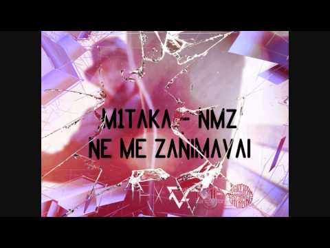 M1taka - NMZ (Official Release)