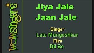 Jiya Jale Jaan Jale - Hindi Karaoke - Wow Singers
