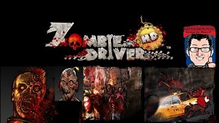 Zombie Driver Gameplay PC HD #01 What to HellNo Comentary