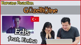 Edis feat. Emina - Güzelliğine Reaction [Koreans Hoon & Cormie] / Hoontamin Video