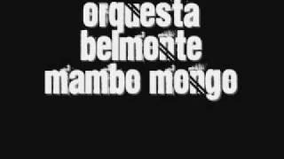 Orq. Belmonte - MAMBO MONGO