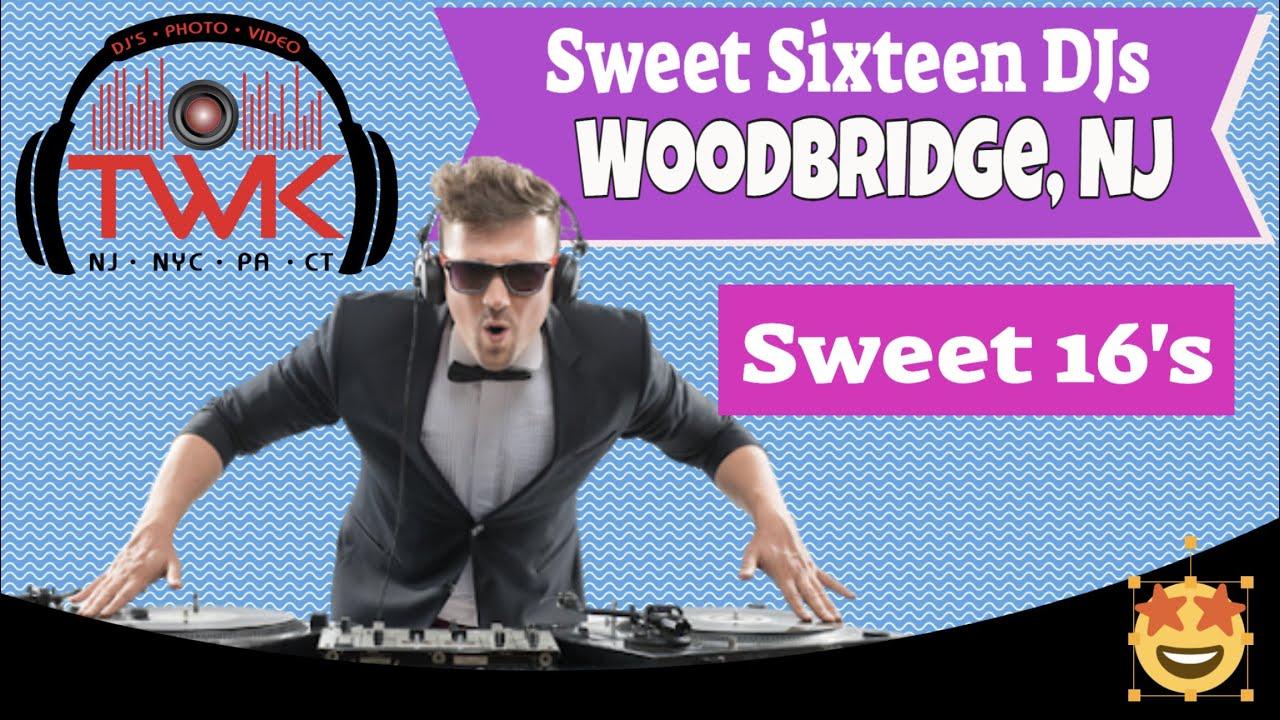 💃 Sweet 16 DJ in Woodbridge,  NJ | Top DJ in Avenel, NJ | TWK Events