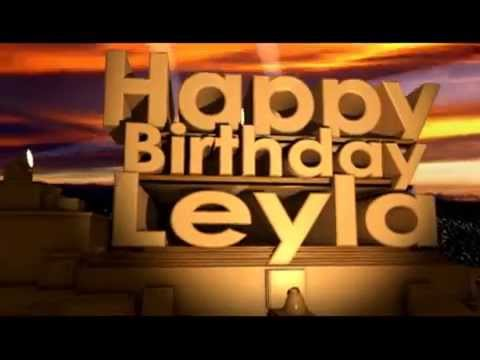 happy birthday leyla youtube