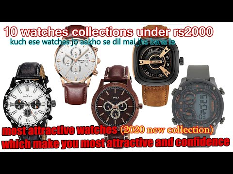 Top 10 Best Watches Under Rs 2000 In India. Most Attractive Watches In 2020.(for Men)