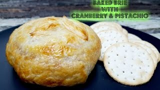 BAKED BRIE WITH CRANBERRY & PISTACHIO - CookingwithKarma