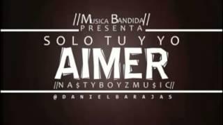 SOLO TU Y YO//Aimer MB