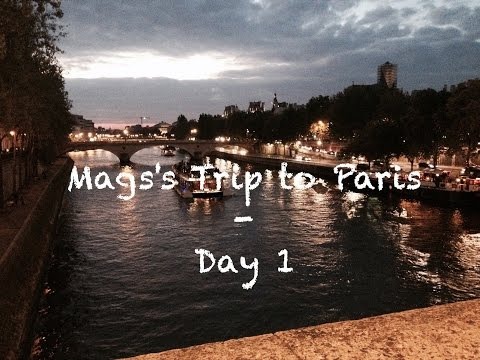 Mags's Trip to Paris - Day 1