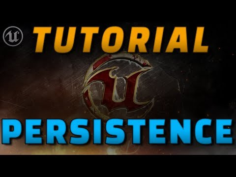 [TUTORIAL] PERSISTENCE in Unreal Engine 4 [Eng] thumbnail