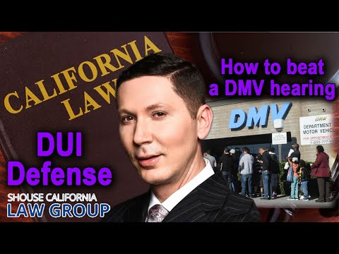 Top California DUI Attorney: How to Win Your DMV Hearing After a DUI