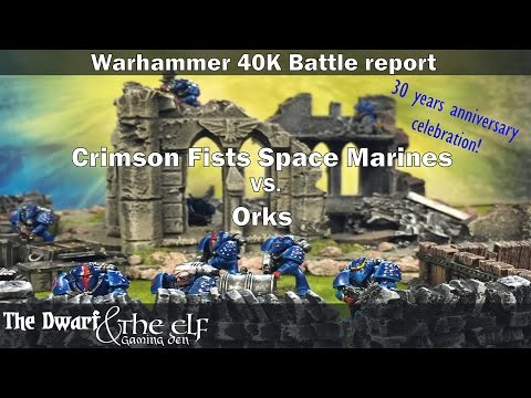 Warhammer 40K 30 years anniversary 1st edition Battle report Marines vs. Ork S1E01