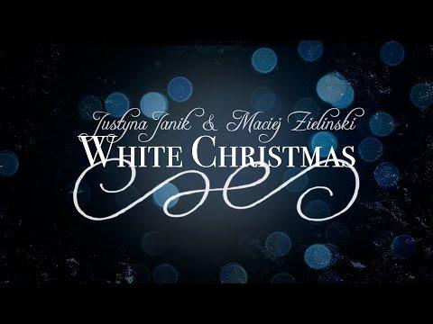Justyna Janik & Maciej Zieliński - White Christmas (Michael Buble ft. Shania Twain Cover)