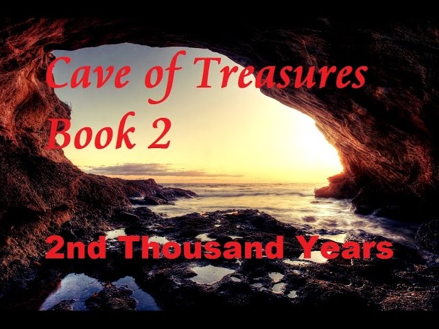 CAVE OF TREASURES BOOK 2 *2ND THOUSAND YEARS*