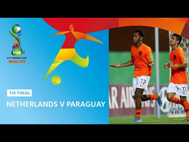 Netherlands v Paraguay Highlights - FIFA U17 World Cup 2019 ™