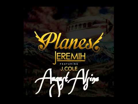 Jeremih ft August Alsina & J.Cole - Planes (remix)