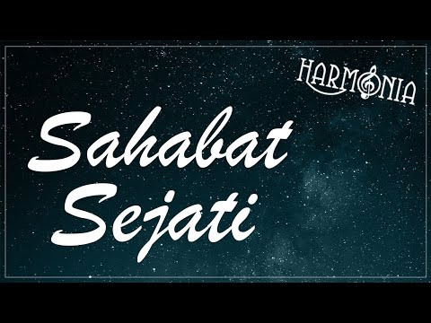 HARMONIA - SAHABAT SEJATI (OFFICIAL LYRIC VIDEO)