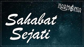 HARMONIA - SAHABAT SEJATI (OFFICIAL LYRIC VIDEO)