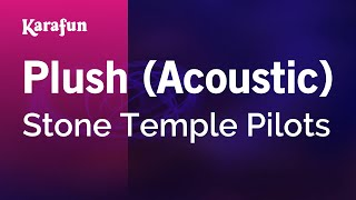 Karaoke Plush (Acoustic) - Stone Temple Pilots *
