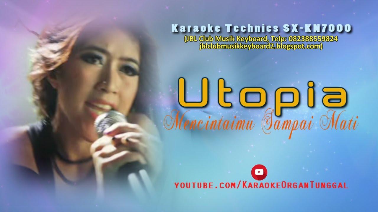 mencintaimu sampai mati utopia download