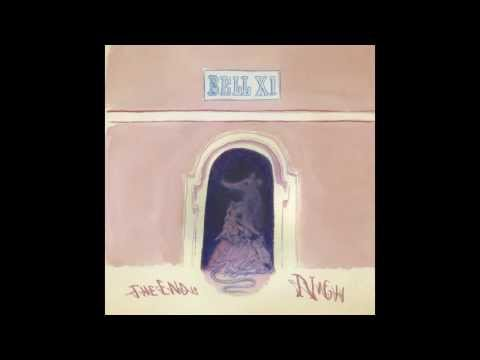 Bell X1 | The End Is Nigh (Audio Only)
