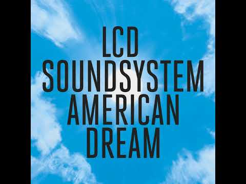 LCD Soundsystem - Emotional Haircut