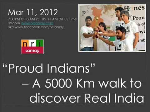 Proud Indians Live - Walking 5000 Kms to spread word of Personal Honesty