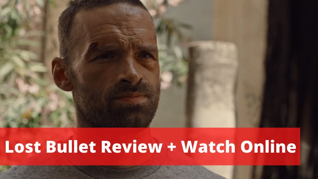 Lost Bullet Review 2020 Lost Bullet Netflix Movie Watch Online Youtube