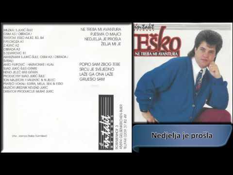 Esko Haskovic - Nedjelja je prosla - (Audio 1994) HD